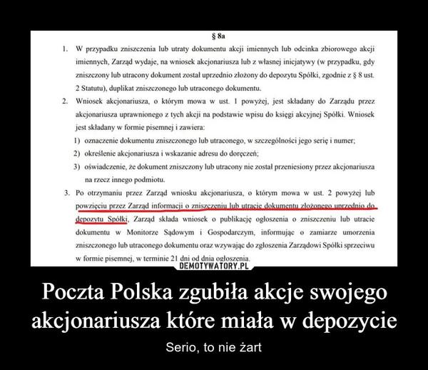 Poczta Polska zgubiła akcje swojego akcjonariusza które miała w depozycie – Serio, to nie żart