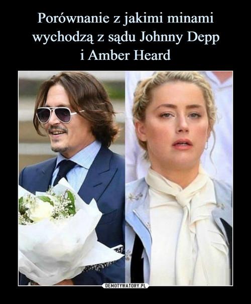 Porównanie z jakimi minami wychodzą z sądu Johnny Depp i Amber Heard