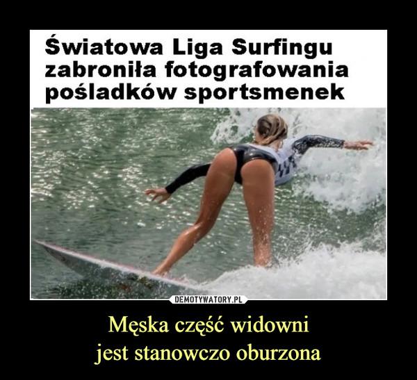 Męska część widownijest stanowczo oburzona –  Światowa Liga Surfinguzabroniła fotografowaniapośladków sportsmenek