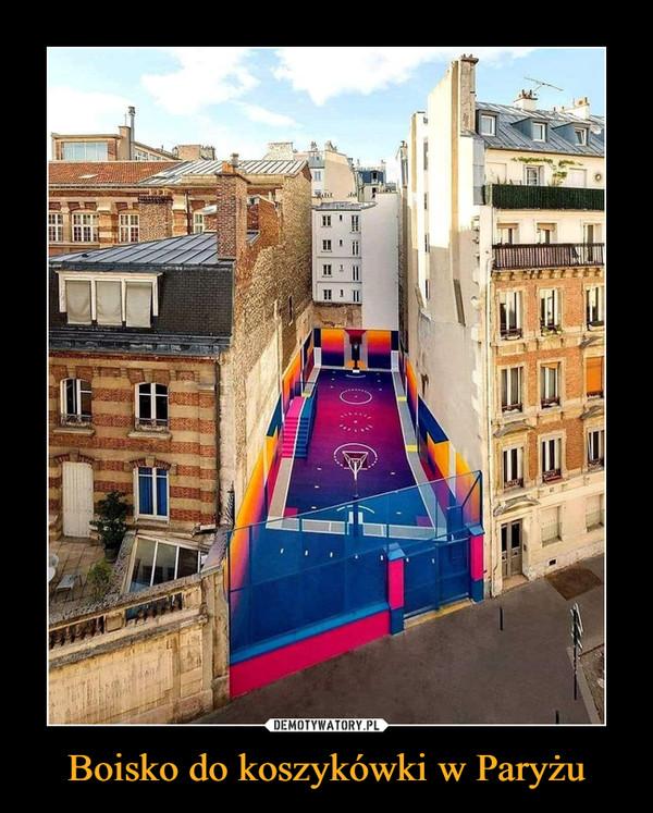 Boisko do koszykówki w Paryżu –