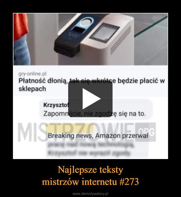 Najlepsze tekstymistrzów internetu #273 –