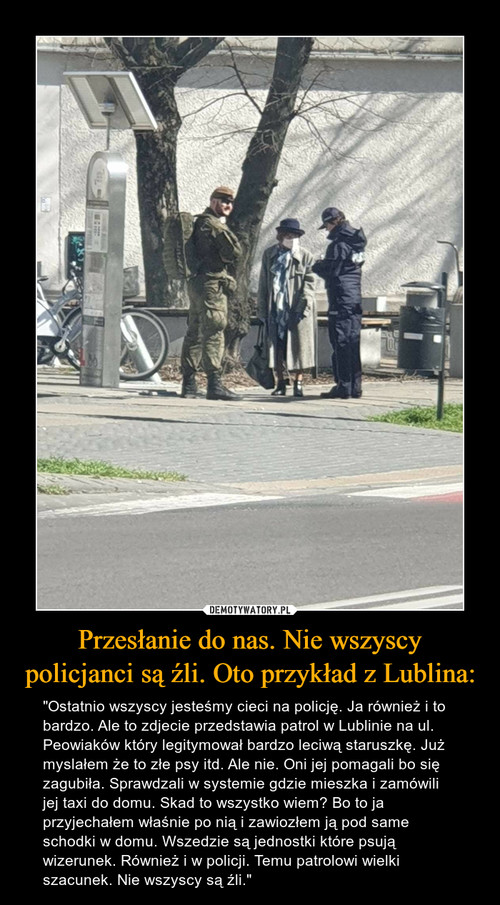 Przesłanie do nas. Nie wszyscy policjanci są źli. Oto przykład z Lublina: