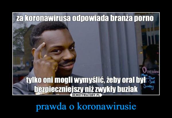 prawda o koronawirusie –