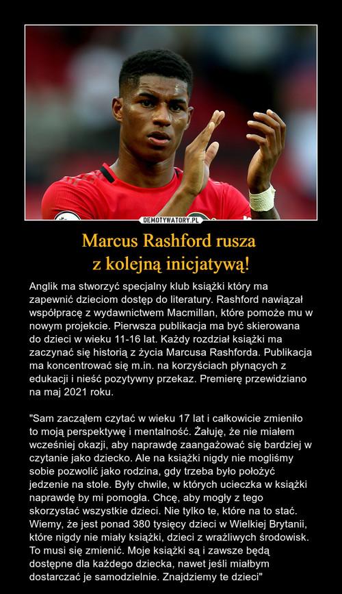 Marcus Rashford rusza  z kolejną inicjatywą!