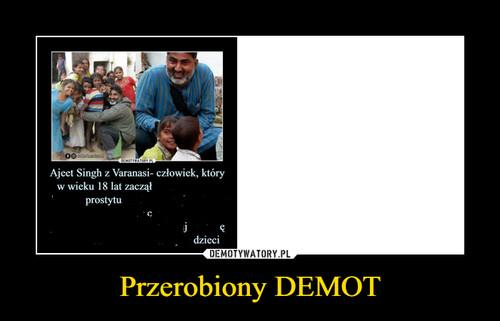 Przerobiony DEMOT
