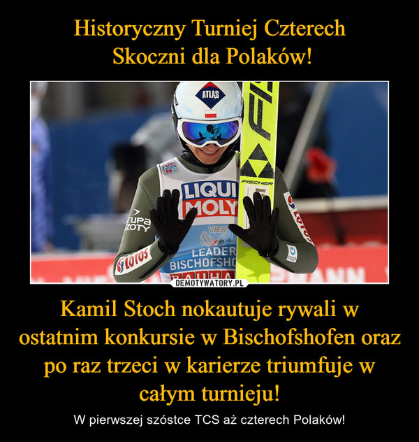 Kamil Stoch nokautuje rywali w ostatnim konkursie w Bischofshofen oraz po raz trzeci w karierze triumfuje w całym turnieju! – W pierwszej szóstce TCS aż czterech Polaków!