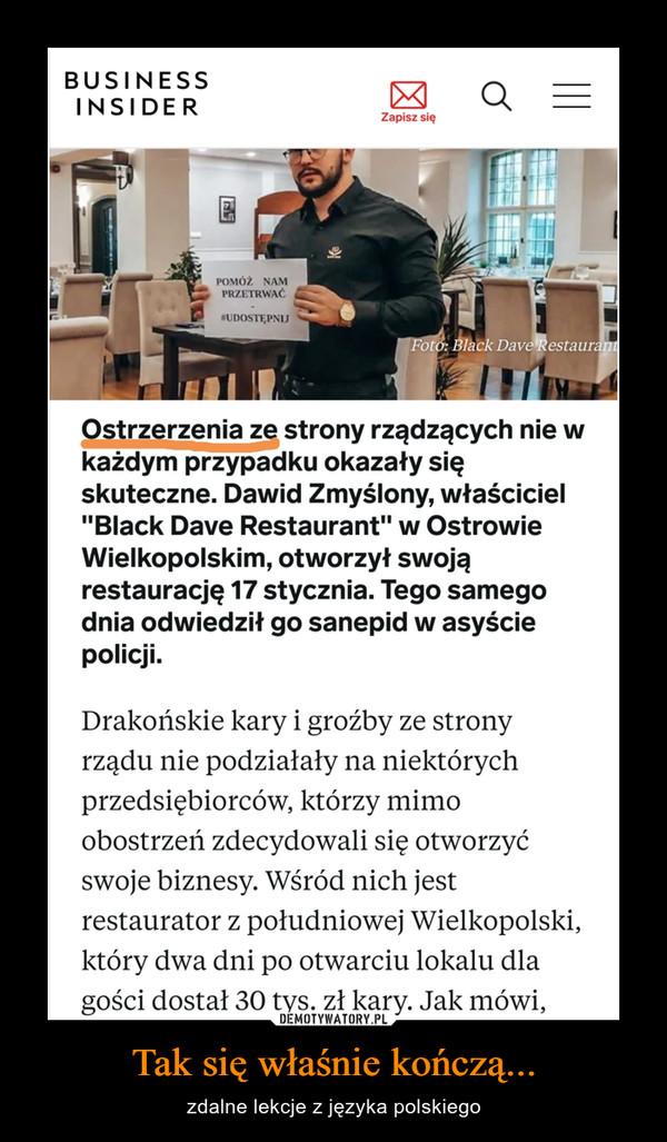 Tak się właśnie kończą... – zdalne lekcje z języka polskiego
