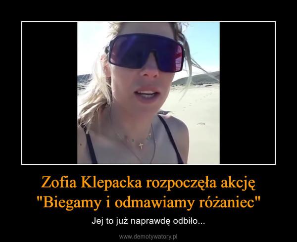 """Zofia Klepacka rozpoczęła akcję """"Biegamy i odmawiamy różaniec"""" – Jej to już naprawdę odbiło..."""
