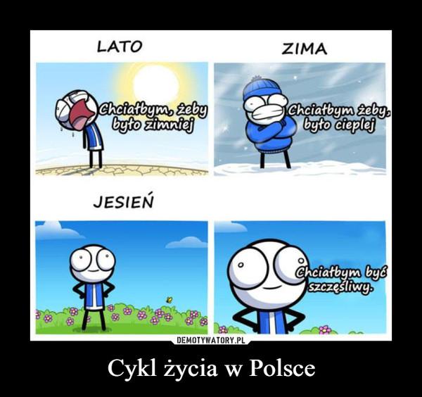 Cykl życia w Polsce –