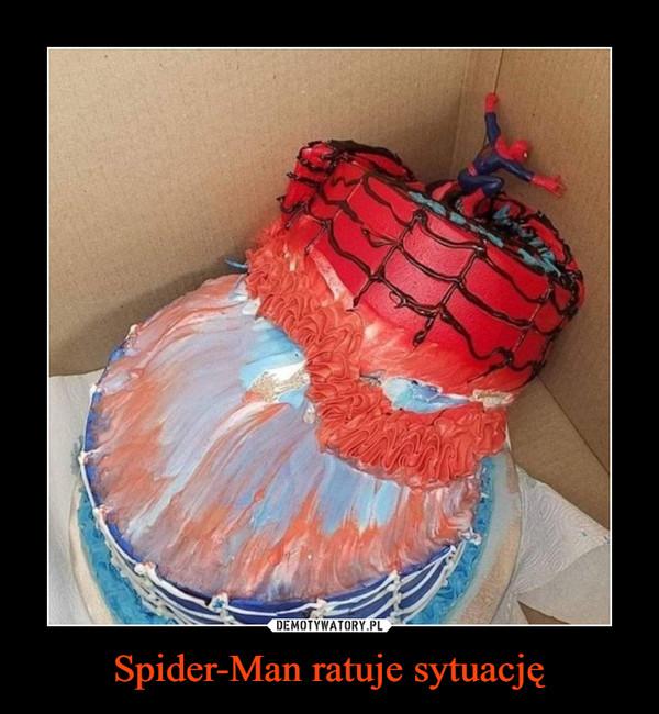 Spider-Man ratuje sytuację –