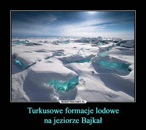 Turkusowe formacje lodowe na jeziorze Bajkał