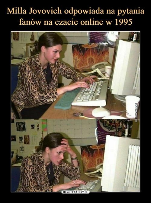 Milla Jovovich odpowiada na pytania fanów na czacie online w 1995