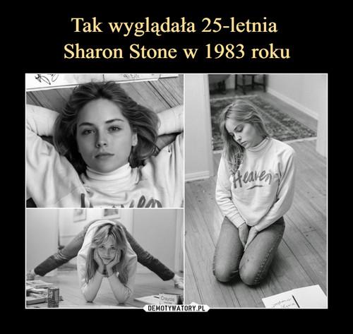 Tak wyglądała 25-letnia  Sharon Stone w 1983 roku