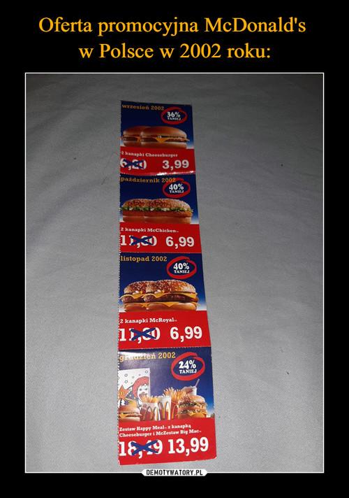 Oferta promocyjna McDonald's  w Polsce w 2002 roku: