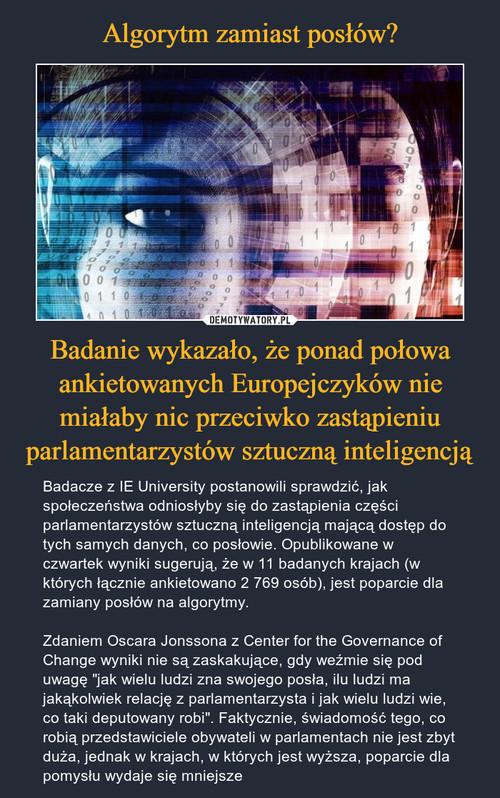 Algorytm zamiast posłów? Badanie wykazało, że ponad połowa ankietowanych Europejczyków nie miałaby nic przeciwko zastąpieniu parlamentarzystów sztuczną inteligencją