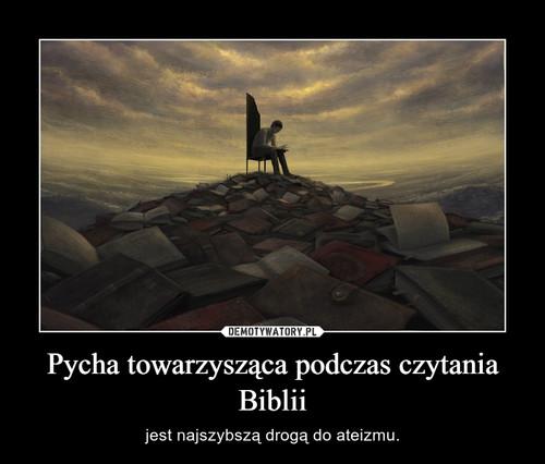 Pycha towarzysząca podczas czytania Biblii